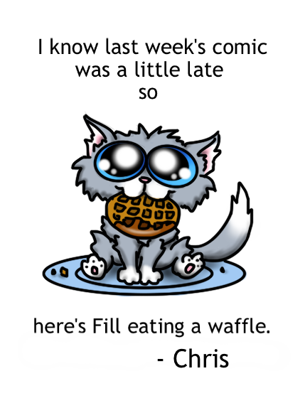 Yes, they were my waffles. Emphasis on the past tense.